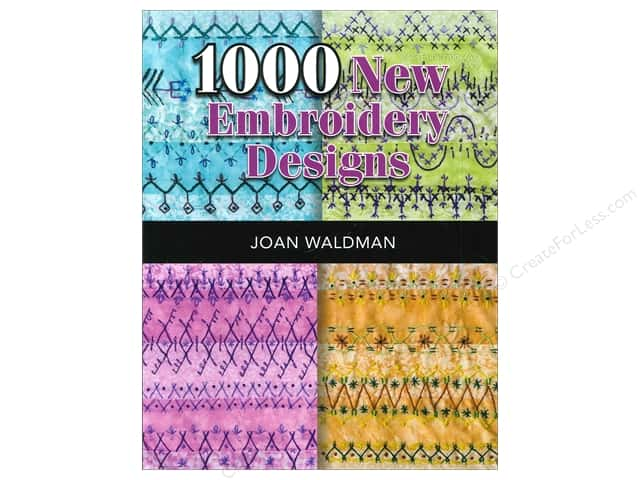 1000 New Embroidery Designs Book by Joan Waldman