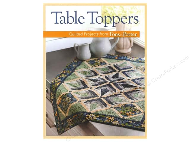 Fons & Porter's Table Toppers Book