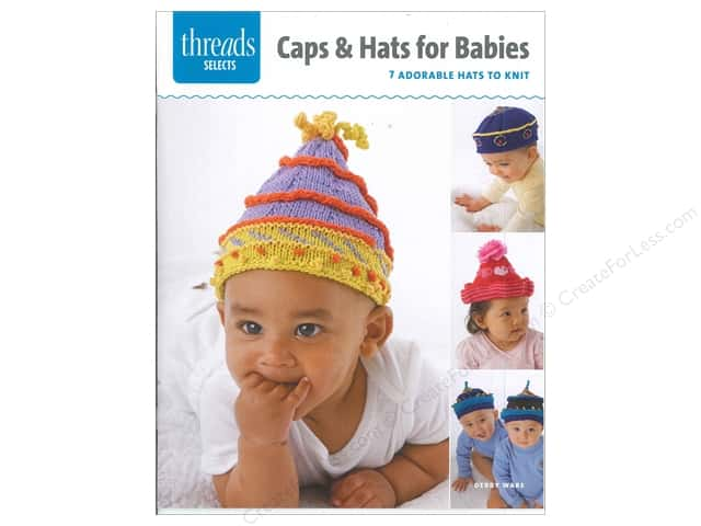 Taunton Press Threads Select Caps & Hats For Babies Book