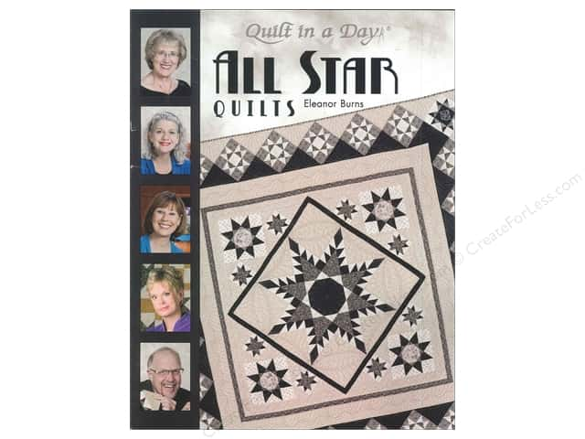 Quilt In A Day All Star Quilts Book