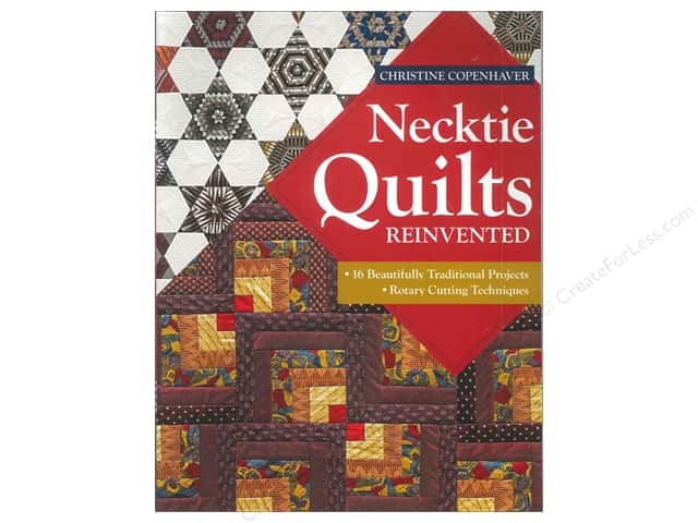 C&T Publishing Necktie Quilts Reinvented Book by Christine Copenhaver