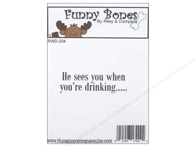 Riley & Company Cling Stamps Funny Bones He Sees You When You're Drinking