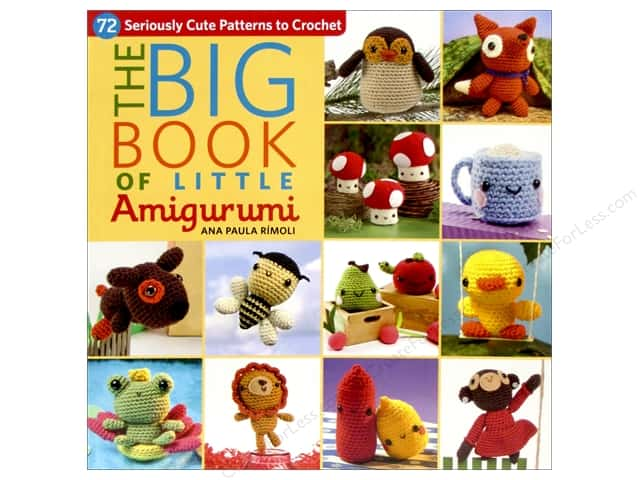 That Patchwork Place The Big Book of Little Amigurumi Book by Ana Paula Rimoli
