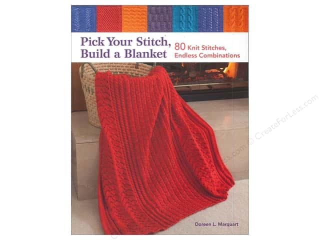 That Patchwork Place Pick Your Stitch Build A Blanket Book by Doreen L. Marquart