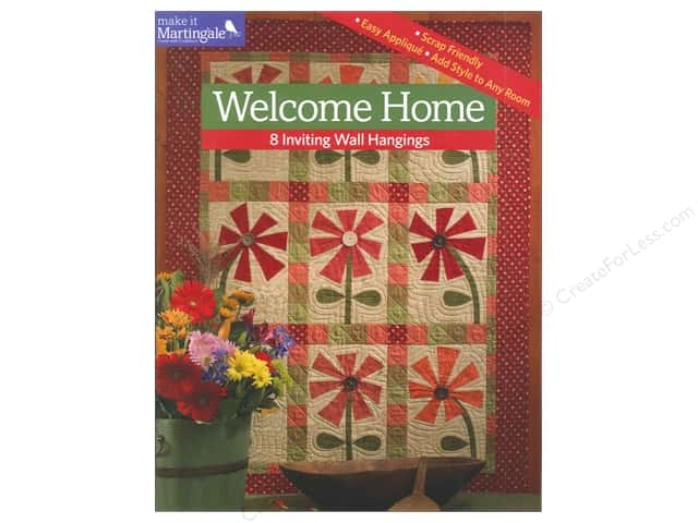 Welcome Home: 8 Inviting Wall Hangings Book by That Patchwork Place