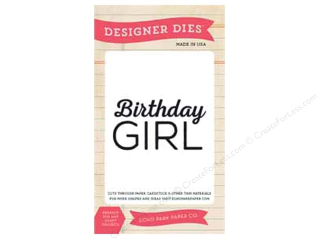 Echo Park Designer Dies Birthday Wishes Birthday Girl