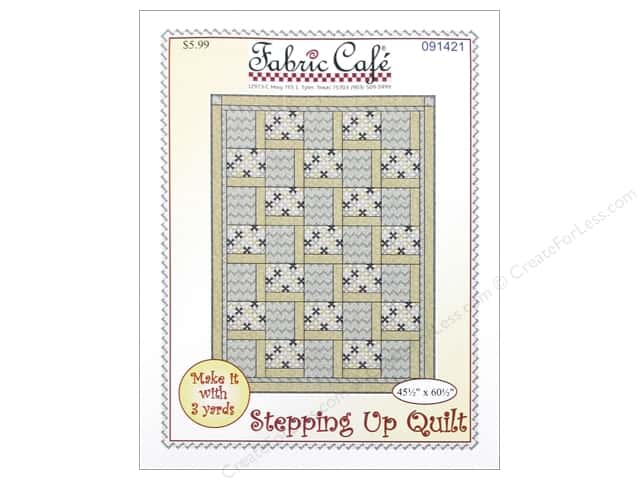 Fabric Cafe Stepping Up 3 Yard Quilt Pattern
