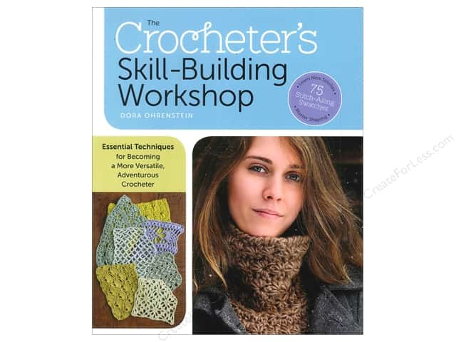 Storey Publications The Crocheter's Skill Building Workshop Book