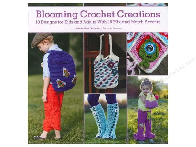 Fons & Porter's Blooming Crochet Creations Book