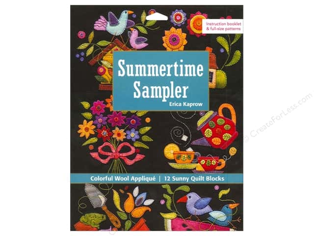 Summertime Sampler: Colorful Wool Applique Book by Erica Kaprow