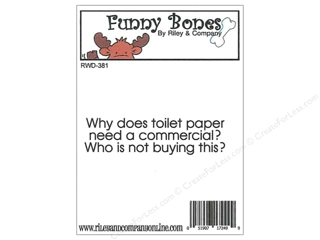 Riley & Company Cling Stamps Funny Bones Toilet Paper