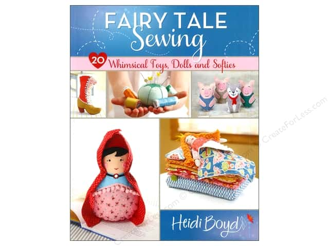 Fons & Porter's Fairy Tale Sewing Book