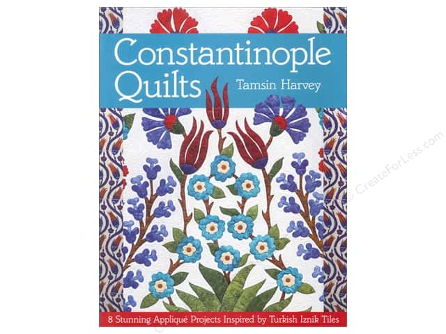 C&T Publishing Constantinople Quilts Book by Tamsin Harvey
