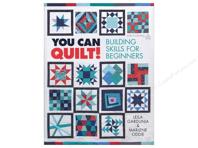 You Can Quilt! Building Skills for Beginners Book by Lieila Gardunia and Marlene Oddie