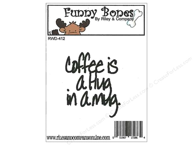 Riley & Company Cling Stamps Funny Bones Coffee Is A Hug