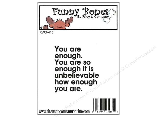 Riley & Company Cling Stamps Funny Bones You Are Enough