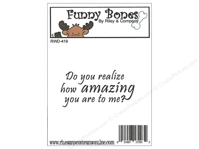 Riley & Company Cling Stamps Funny Bones Do You Realize?