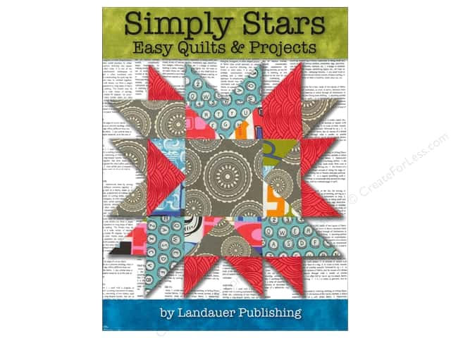 Simply Stars Easy Quilts and Projects Book by Landauer Publishing