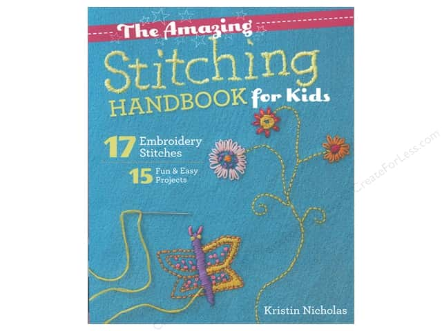 Amazing Stitching Handbook for Kids by Kristin Nicholas