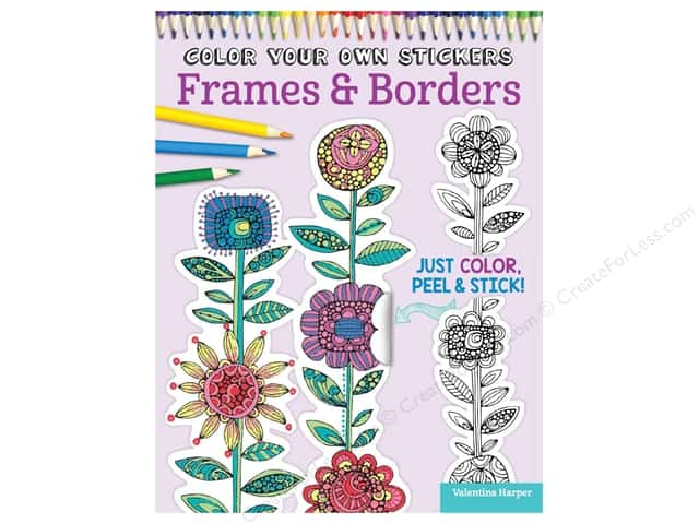 Design Originals Color Your Own Stickers Frames & Borders Coloring Book