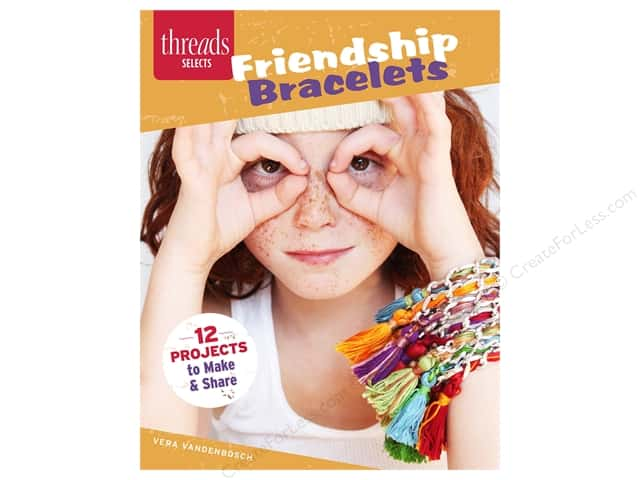 Taunton Press Threads Selects Friendship Bracelets Book