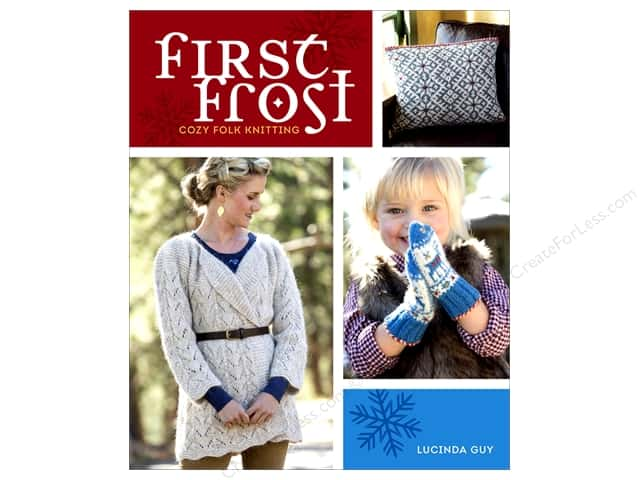 Interweave Press First Frost Book by Lucinda Guy