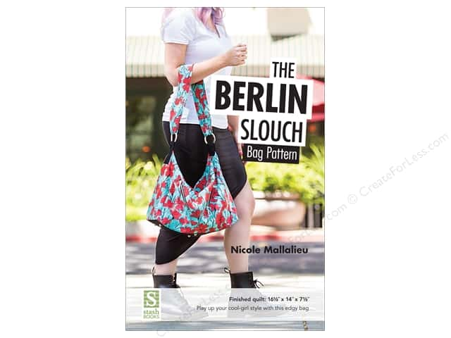 Stash By C&T The Berlin Slouch Bag Pattern