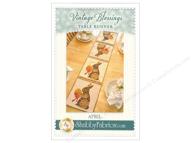 Shabby Fabrics Vintage Blessings April Table Runner Pattern
