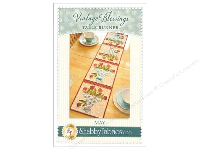 Shabby Fabrics Vintage Blessings May Table Runner Pattern