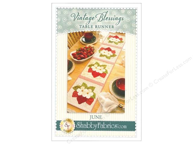 Shabby Fabrics Vintage Blessings June Table Runner Pattern