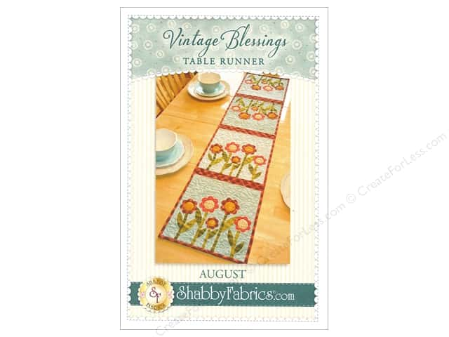 Shabby Fabrics Vintage Blessings August Table Runner Pattern