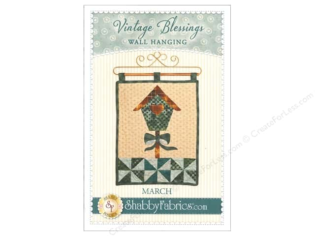 Shabby Fabrics Vintage Blessings March Wall Quilt Pattern