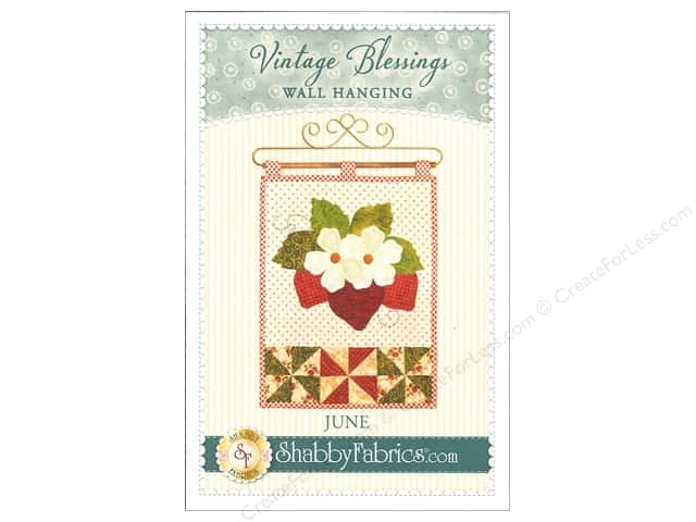 Shabby Fabrics Vintage Blessings June Wall Quilt Pattern