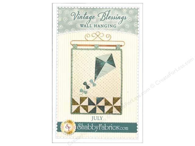 Shabby Fabrics Vintage Blessings July Wall Quilt Pattern