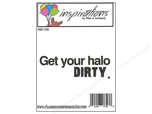 Riley & Company Cling Stamps Inspirations Get Your Halo Dirty