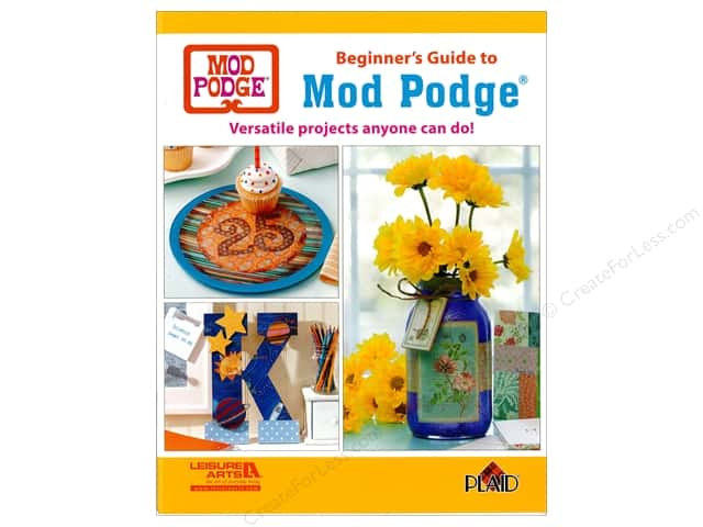 Leisure Arts Beginners Guide to Mod Podge Book