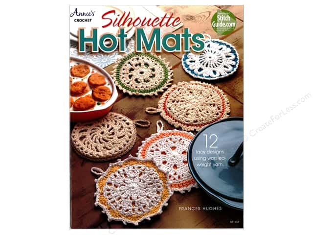 Annie's Silhouette Hot Mats Book by Frances Hughes
