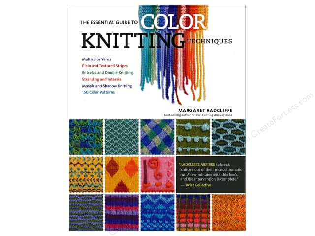 Storey Publications The Essential Guide To Color Knitting Techniques Book by Margaret Radcliffe