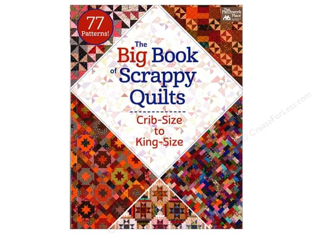 The Big Book of Scrappy Quilts: Crib-size to King-size Book by That Patchwork Place