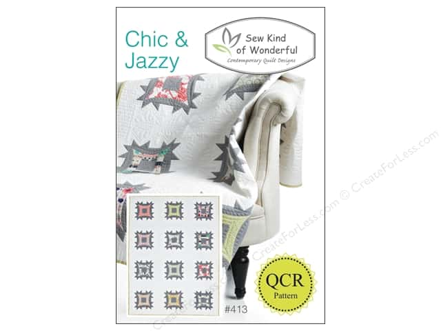 Sew Kind Of Wonderful QCR Chic & Jazzy Pattern
