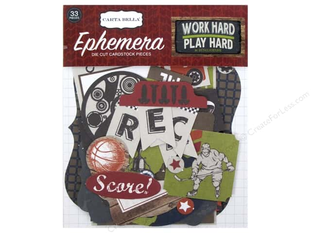 Carta Bella Ephemera Work Hard Play Hard