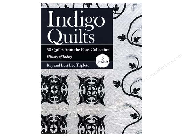 Indigo Quilts: 30 Quilts from the Poos Collection Book by Kay and Lori Lee Triplett