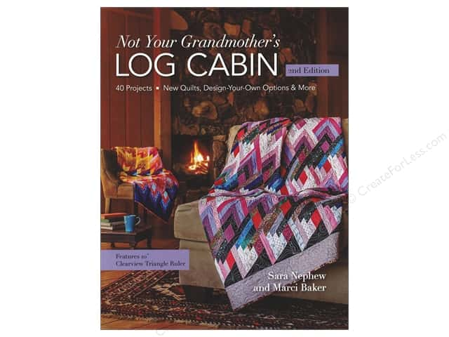 Not Your Grandmothers Log Cabin Book Createforless