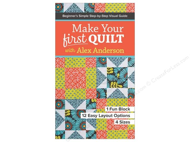 Make Your First Quilt With Alex Anderson Book