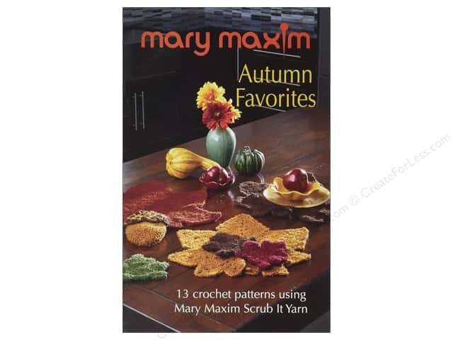 Mary Maxim Autumn Favorites Book