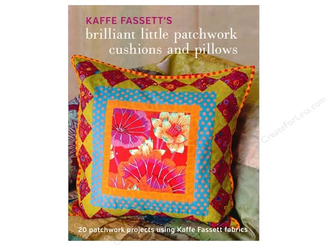 Taunton Press Kaffe Fassett Brilliant Little Patchwork Cushions And Pillows Book