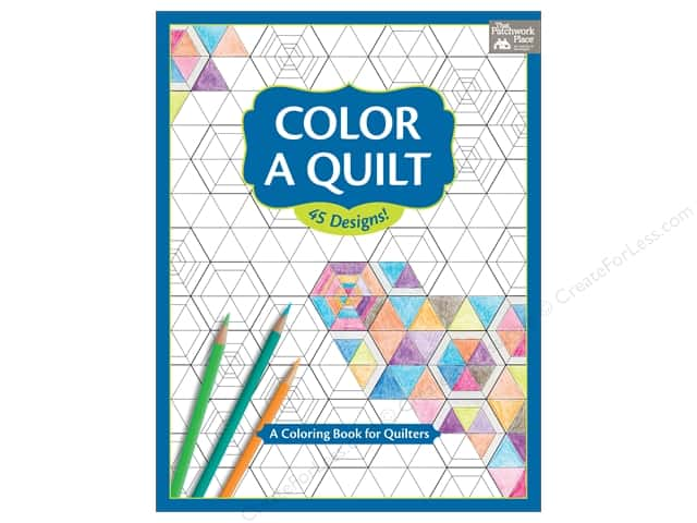 That Patchwork Place Color A Quilt Book