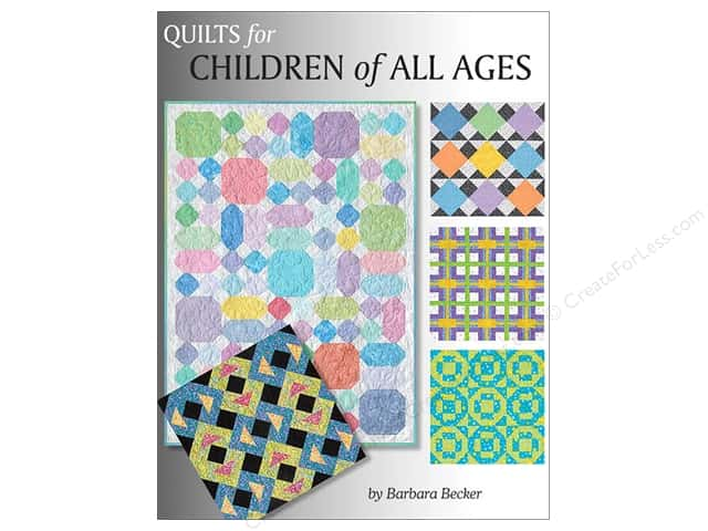 Quilting Quilts For Children Of All Ages Book by Barbara Becker