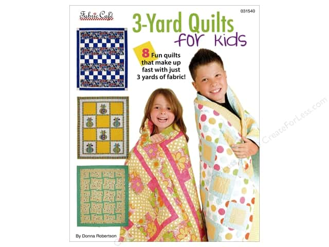 Fabric Cafe 3-Yard Quilts For Kids Book