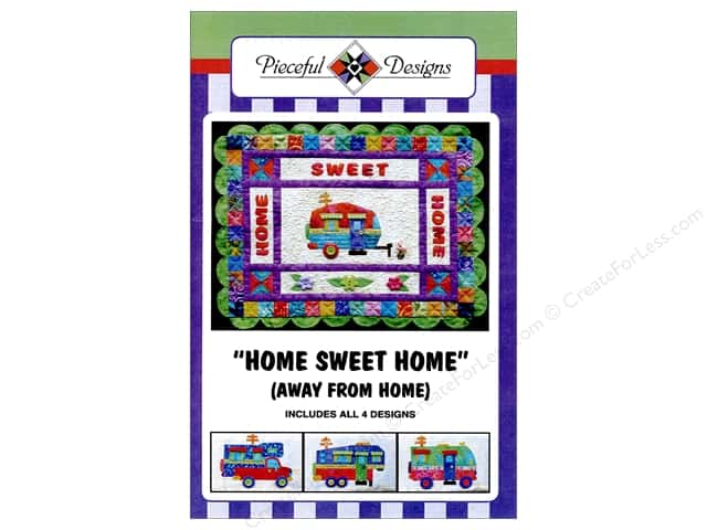 Pieceful Designs Home Sweet Home (Away From Home) Pattern